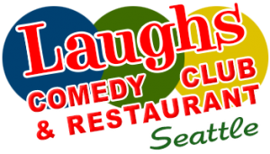 Laughs Comedy Club and Restaurant in Seattle
