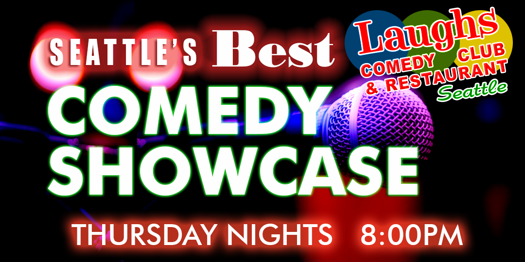 Seattle's Best Comedy Showcase